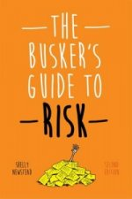 Busker's Guide to Risk