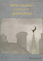 British Muslims and the Call to Global Jihad
