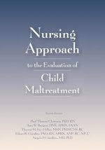 Nursing Approach to the Evaluation of Child Maltreatment