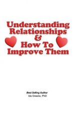 Understanding Relationships and How to Improve Them