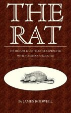 Rat; Its History & Destructive Character