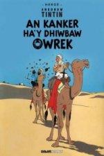 Tintin: An Kanker Ha'y Dhiwbaw Owrek (Cornish)