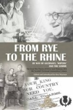 From Rye to the Rhine by Way of Guernsey, 'Wipers' and the Somme