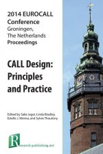 Call Design: Principles and Practice - Proceedings of the 2014 Eurocall Conference, Groningen, the Netherlands