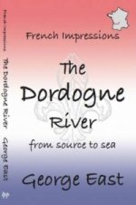 French Impressions: The Dordogne River
