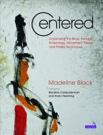 Centred: The Art and Practice of Pilates