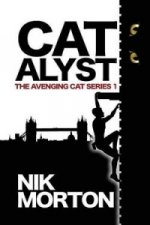 Catalyst (#1 the Avenging Cat Series)
