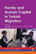 Family and Human Capital in Turkish Migration