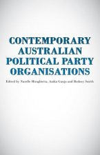 Contemporary Australian Political Party Organisation