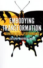 Embodying Transformation