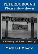 Peterborough - Please Slow Down