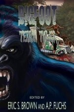 Bigfoot Terror Tales Vol. 2