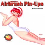 How to Airbrush Pinups