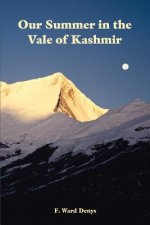 Our Summer in the Vale of Kashmir