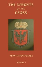 Knights of the Cross - Volume 1