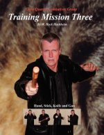 Training Mission Three