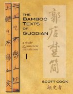 Bamboo Texts of Guodian