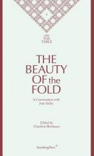 Beauty of the Fold - a Conversation with Joan Sallas. On the Table II