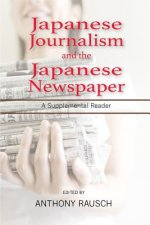 Japanese Journalism and the Japanese Newspaper