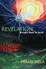 Revelation Brought Down to Earth