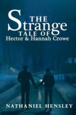 Strange Tale of Hector and Hannah Crowe