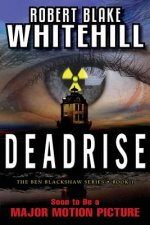 Deadrise (the Ben Blackshaw Series)
