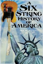 Six String History of America