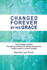 Changed Forever by His Grace