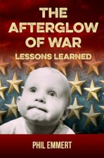 Afterglow of War