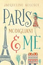 Paris, Modigliani & Me