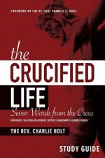 Crucified Life Study Guide