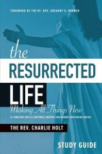 Resurrected Life Study Guide