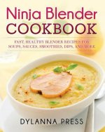 Ninja Blender Cookbook