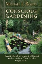 Conscious Gardening