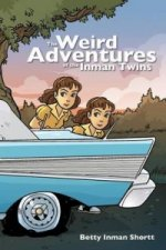 Weird Adventures of the Inman Twins