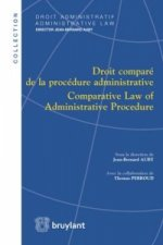 Droit Compare de la Procedure Administrative / Comparative Law of Administrative Procedure