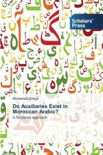 Do Auxiliaries Exist in Moroccan Arabic?