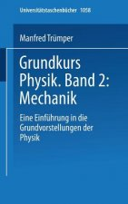 Grundkurs Physik Band 2: Mechanik