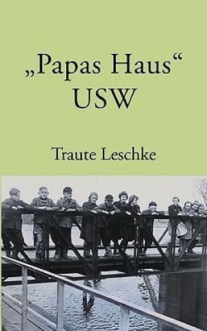 Papas Haus USW