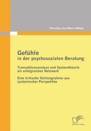 Gefuhle in Der Psychosozialen Beratung