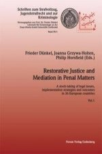 Restorative Justice and Mediation in Penal Matters