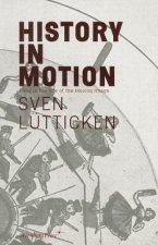 Sven Lutticken - History in Motion