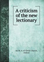 Criticism of the New Lectionary