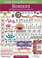 Borders: 300 New Cross Stitch Motifs