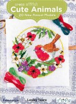 Cross Stitch Cute Animals: 20 New Animal Models