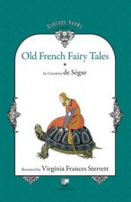 Old French Fairy Tales (Vol. 1)