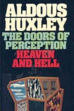 Doors of Perception & Heaven and Hell