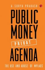 Public Money, Private Agenda