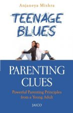 Teenage Blues, Parenting Clues