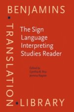 Sign Language Interpreting Studies Reader
